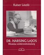 Dr. Hársing Lajos (dedikált)