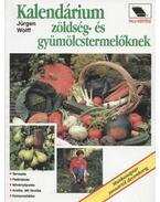 Kalendárium zöldség- és gyümölcstermelőknek