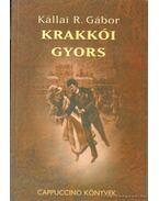 Krakkói gyors - Kállai R. Gábor