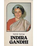 Indira Gandhi - Kalmár György