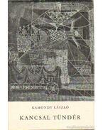 Kancsal Tündér - Kamondy László