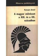 A magyar művészet a XIX. és a XX. században - Kampis Antal