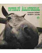 Interjú Állatokkal - Kapocsy György, Mátéffy Zoltán