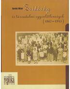 Zsidóság és társadalmi egyenlőtlenségek (1867-1945) - Karády Viktor
