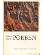 Pörben - Kárász József