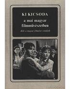 Ki kicsoda a mai magyar filmművészetben - Karcsai Kulcsár István