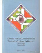 Az Izsó Miklós Gimnázium és Szakképző Iskola évkönyve 2000/2001 - Kardos Sándor