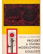 Projekt a stavba modelového kolejiste - Karel Supik, Bedrich Vlcek