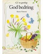 God bedring - Karen Vistesen