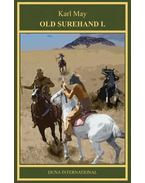 Old Surehand I. - Karl May