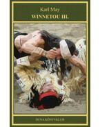 Winnetou III. - Karl May művei 15. - Karl May