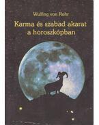 Karma és szabad akarat a horoszkópban