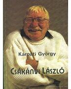Csákányi László - Kárpáti György