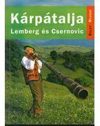 Kárpátalja - Lemberg és Csernovic útikönyv