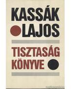 Tisztaság könyve - Kassák Lajos
