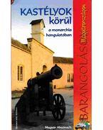 Barangolások Magyarországon a kastélyok körül a monarchia hangulatában - Virág Zsolt