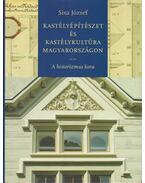 Kastélyépítészet és kastélykultúra Magyarországon