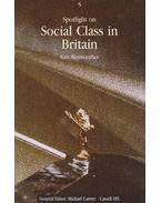 Spotlight on Social Class in Britain - Kate Merriweather
