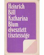Katharina Blum elvesztett tisztessége