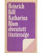 Katharina Blum elvesztett tisztessége - Heinrich Böll