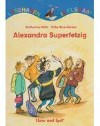 Alexandra Superfetzig - Katharina Kühl