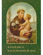 Katolikus Kalendárium 2012