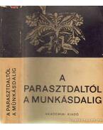A parasztdaltól a munkásdalig - Katona Imre, Maróthy János, Szatmári Antal