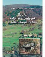 Magyar katonai erődítések a Keleti-Kátpátokban