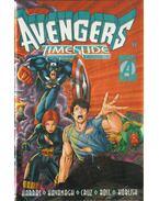 Avengers: Timeslide - Kavanagh, Terry, Ross, Luke, Harras, Bob, Cruz, Roger, Laguna, Fabio