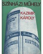 Színházi műhely - Kazimir Károly