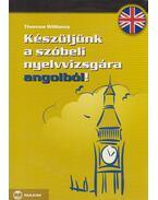 Készüljünk a szóbeli nyelvvizsgára angolból!