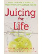 Juicing for Life - Keane, Maureen, Calbom, Cherie