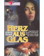 Herz aus Glas - Keast, Karen