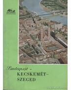 Budapest-Kecskemét-Szeged