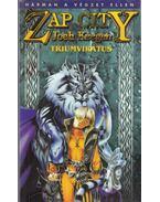 Zap City - A triumvirátus - Keegan, Josh