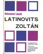 Latinovits Zoltán - Kelecsényi László