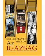 Az Igazság - Kellermayer Miklós