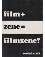 Film + zene = filmzene? - Kenedi János
