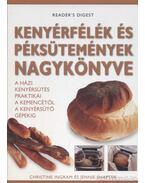 Kenyérfélék és péksütemények nagykönyve