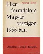 Ellenforradalom Magyarországon 1956-ban