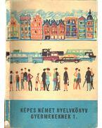Képes német nyelvkönyv gyermekeknek 1. kötet