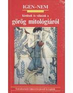 Kérdések és válaszok a görög mitológiáról
