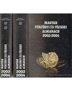 Magyar pénzügyi és tőzsdei almanach 2003-2004 I-II. - Kerekes György