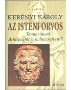 Az isteni orvos - Kerényi Károly