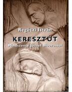 Keresztút Mindszenty József Bíborossal