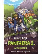 Panthera 2. - A küldetés - Kertész Erzsi