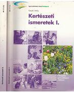 Kertészeti ismeretek I-II.