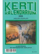 Kerti kalendárium 2006 január-február