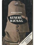 Keserű ifjúság II.