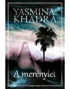 A merénylet - KHADRA, YASMINA